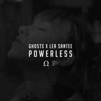 Ghosts - Powerless