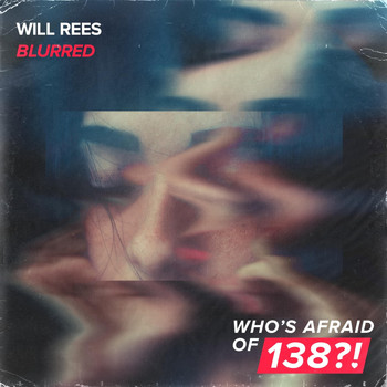 Will Rees - Blurred