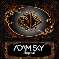 Adam Sky - Illogical