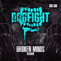 Broken Minds - Reborn