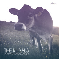 The Rurals - Farmyard Flavours, Vol.2
