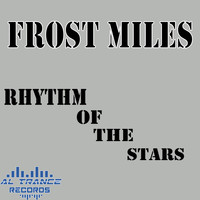 Frost Miles - Rhythm of the Stars
