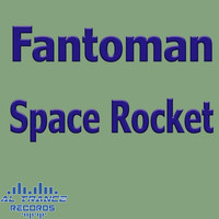 Fantoman - Space Rocket