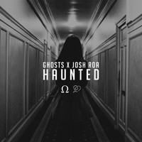 Ghosts - Haunted