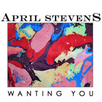 April Stevens - Wanting You