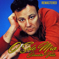 Claudio Villa - O sole mio (Remastered)