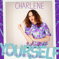 Charlene - Yourself (Hardsoul & Dennis Quin Remix)