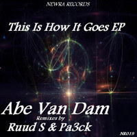 Abe Van Dam - This Is How It Goes EP