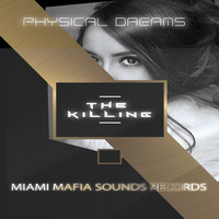 Physical Dreams - The Killing