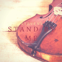 Stevens - Stand by Me (Violin Version)