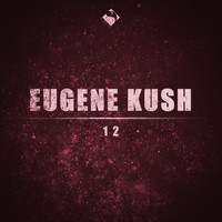 Eugene Kush - 12 (Piano Mix)