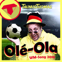 Taunus Thomas - Olé-Ola (WM-Song 2018)