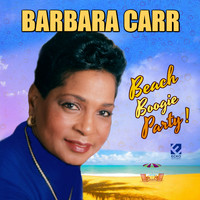 Barbara Carr - Beach Boogie Party