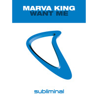 Marva King - Want Me