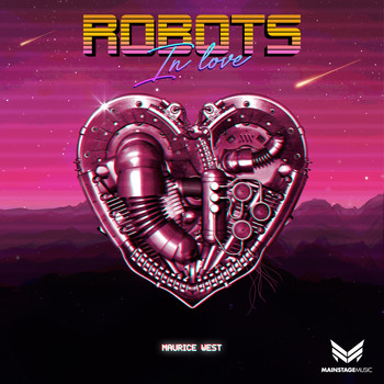 Maurice West - Robots In Love
