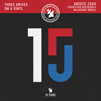 Three Drives On A Vinyl - Greece 2000 (Sebastian Davidson & Melosense Remix)