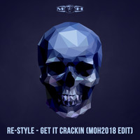 Re-Style - Get It Crackin (The Remixes)