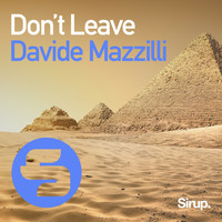 Davide Mazzilli - Don't Leave