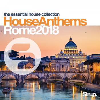 Various Artists - Sirup House Anthems Rome 2018