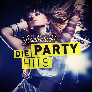 Various Artists - Bombastisch! - Die Party Hits