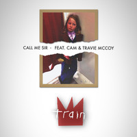 Train feat. Cam and Travie McCoy - Call Me Sir