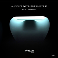 Marco Ferretti - Another Day in the universe