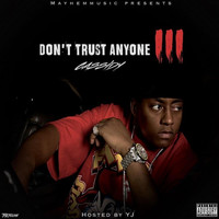 Cassidy - Don't Trust Anyone 3 (Explicit)