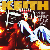 Keith Murray - The Most Beautifullest Thing In The World (Sax Remix) (Explicit)