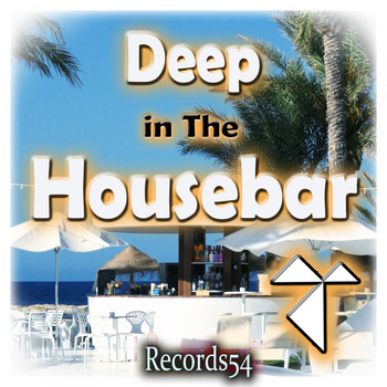 Various Artists - Deep in the Records54 Housebar