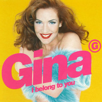 Gina G - I Belong to You (Remixes)