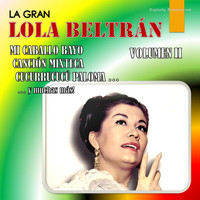 Lola Beltrán - La Gran Lola Beltrán, Vol. 2 (Digitally Remastered)