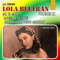 Lola Beltrán - La Gran Lola Beltrán, Vol. 3 (Digitally Remastered)