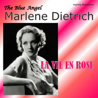 Marlene Dietrich - La vie en rose (Digitally Remastered)