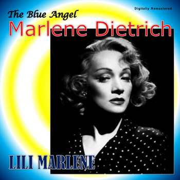 Marlene Dietrich - Lili Marlene (Digitally Remastered)