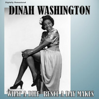 Dinah Washington - What a Diff'rence a Day Makes (Digitally Remastered)