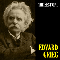 Edvard Grieg - The Best of Grieg (Remastered)
