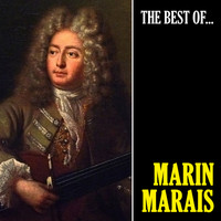 Marin Marais - The Best of Marais (Remastered)