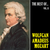 Wolfgang Amadeus Mozart - The Best of Mozart II (Remastered)