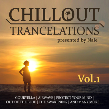 Nale - Chillout Trancelations, Vol. 1