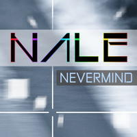 Nale - Nevermind