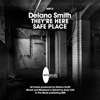 Delano Smith - They're Coming / Safe Place
