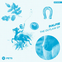 Dalfie - The Outlaw (EP)