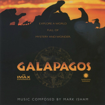 Mark Isham - Galapagos (Original Motion Picture Soundtrack)