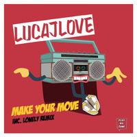 LucaJLove - Make Your Move