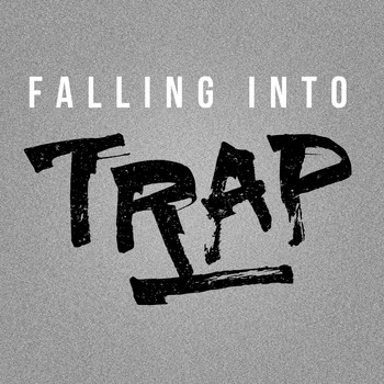 Various Artists - Falling into Trap (Explicit)