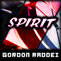 Gordon Raddei - Spirit