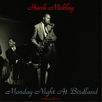 Hank Mobley - Monday Night at Birdland (Remastered 2018)