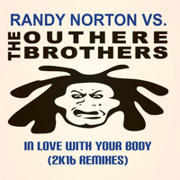 Randy Norton vs. The Outhere Brothers - In Love with Your Body (2K16 Remixes)