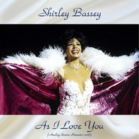 Shirley Bassey - As I Love You (Analog Source Remaster 2018)