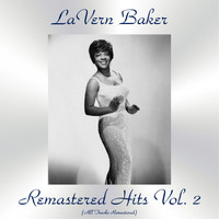 LaVern Baker - Remastered Hits Vol., 2 (All Tracks Remastered)